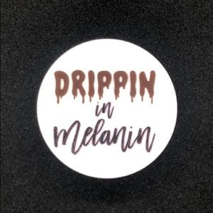 Drippin in Melanin Pop Socket 🥰😘👌🏾